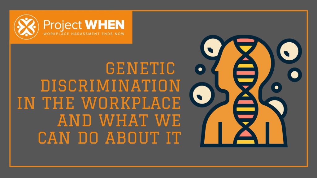 genetic discrimination in the workplace
