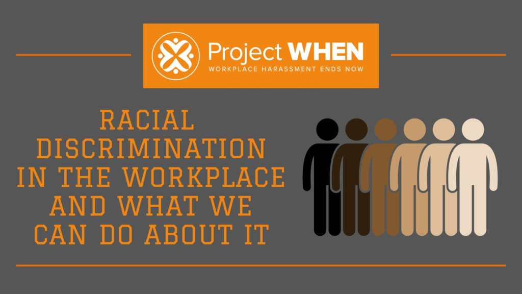 racial discrimination in the workplace